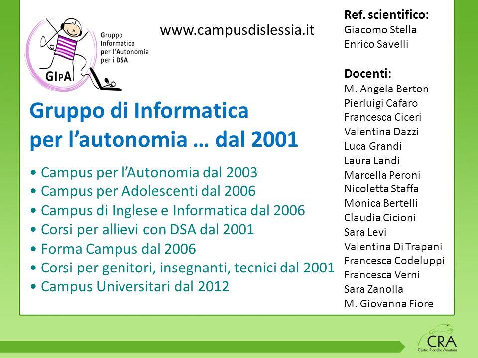 Gruppo di Informatica per l'autonomia … dal 2001