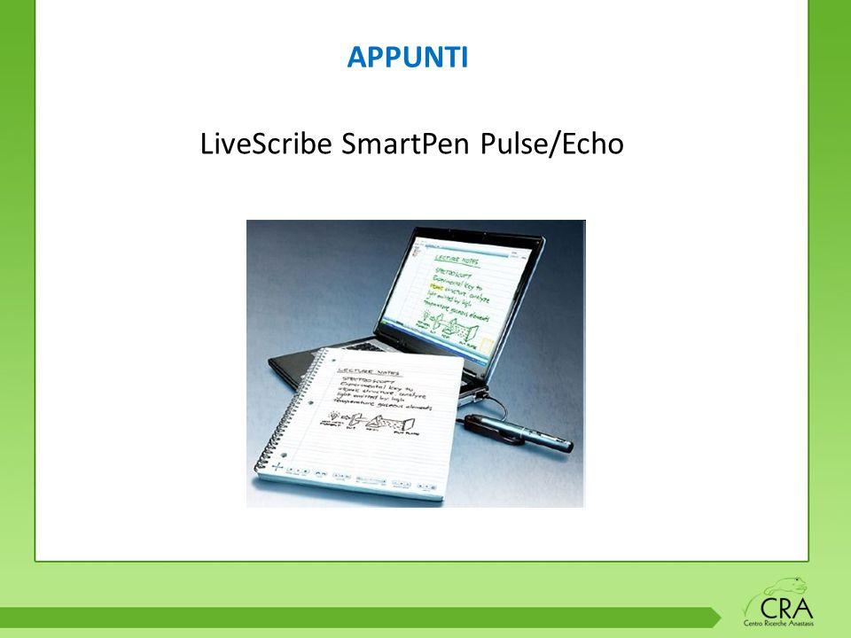 APPUNTI LiveScribe SmartPen Pulse/Echo