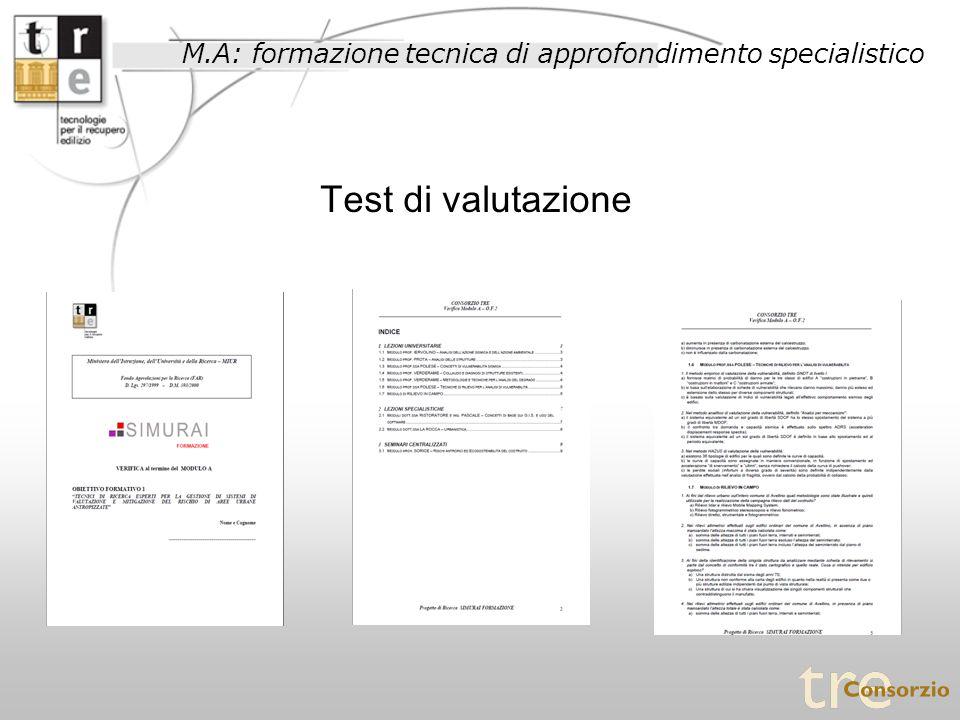 M.A: formazione tecnica di approfondimento specialistico