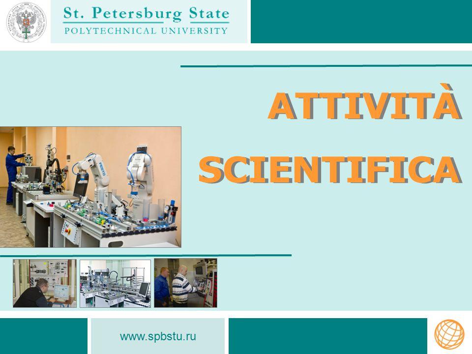 ATTIVITÀ SCIENTIFICA www.spbstu.ru
