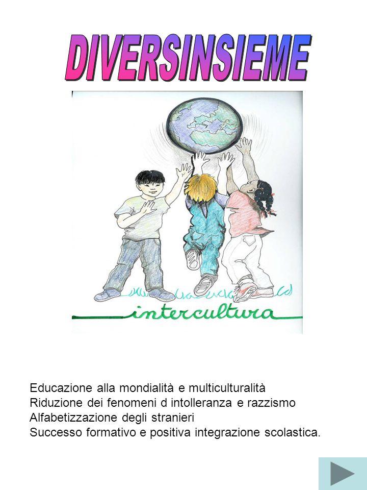 DIVERSINSIEME Educazione alla mondialità e multiculturalità