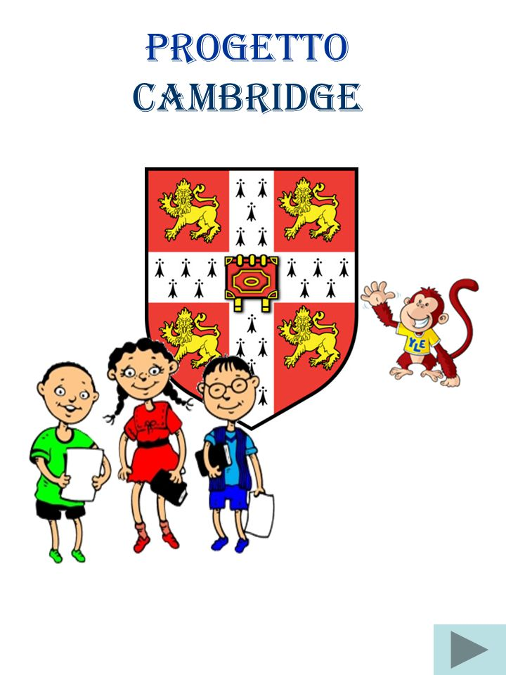 PROGETTO CAMBRIDGE