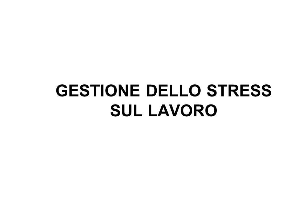 GESTIONE DELLO STRESS SUL LAVORO