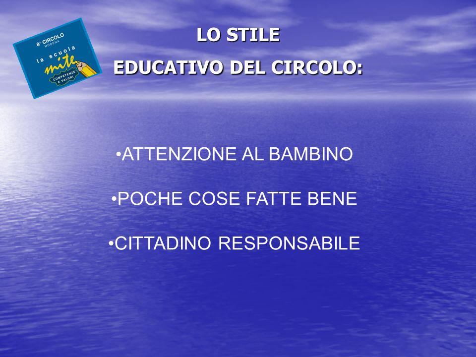 LO STILE EDUCATIVO DEL CIRCOLO: