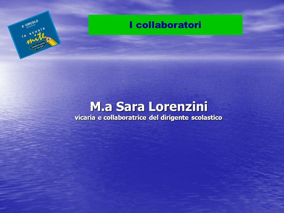 M.a Sara Lorenzini vicaria e collaboratrice del dirigente scolastico