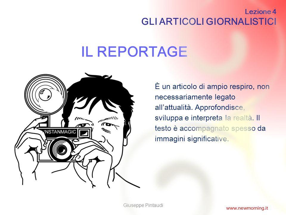 IL REPORTAGE GLI ARTICOLI GIORNALISTICI