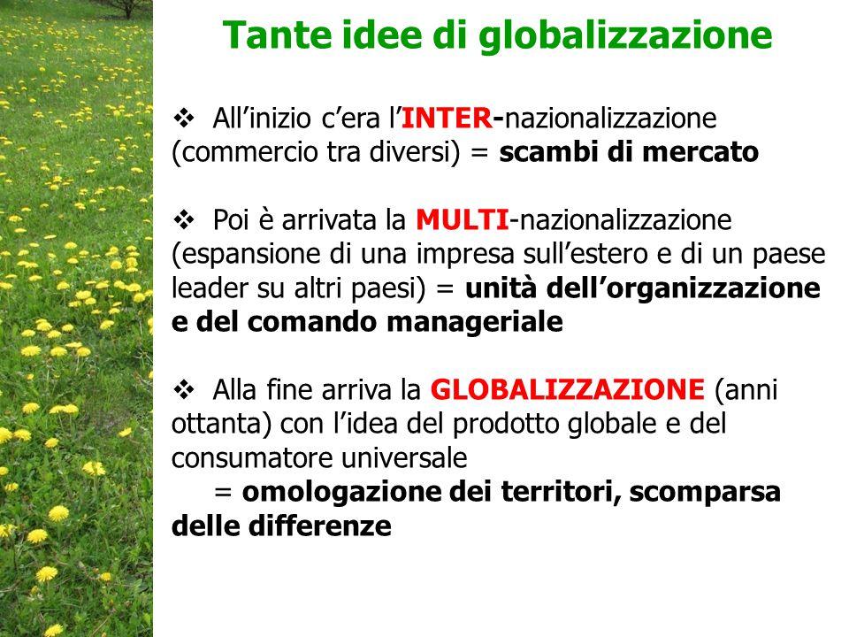 Tante idee di globalizzazione