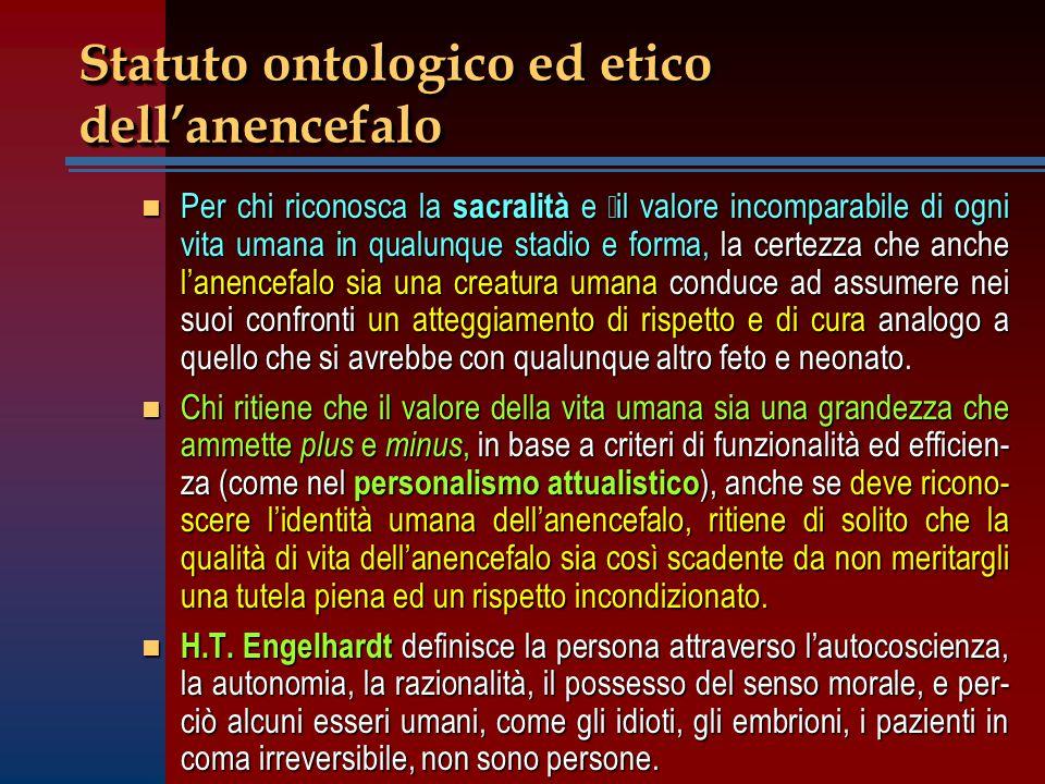Statuto ontologico ed etico dell'anencefalo