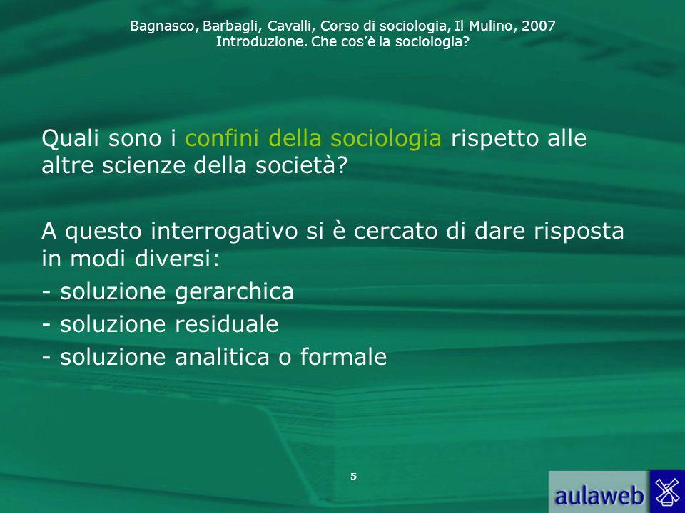 Quali sono i confini della sociologia rispetto alle altre scienze della società
