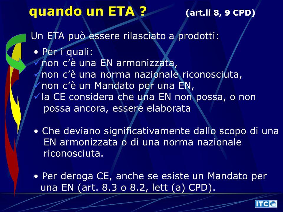 quando un ETA (art.li 8, 9 CPD)