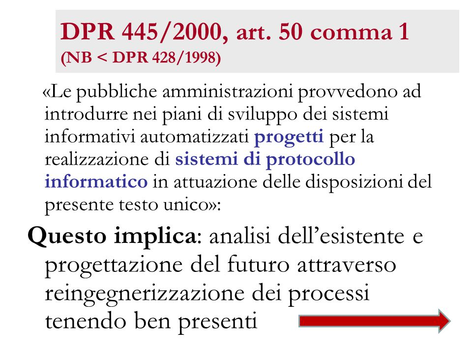 DPR 445/2000, art. 50 comma 1 (NB < DPR 428/1998)