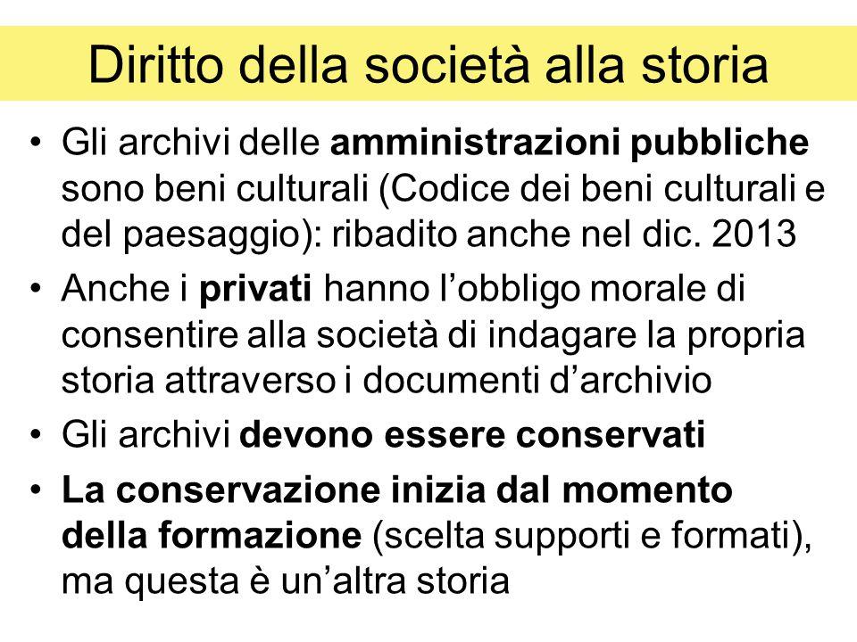 Diritto della società alla storia