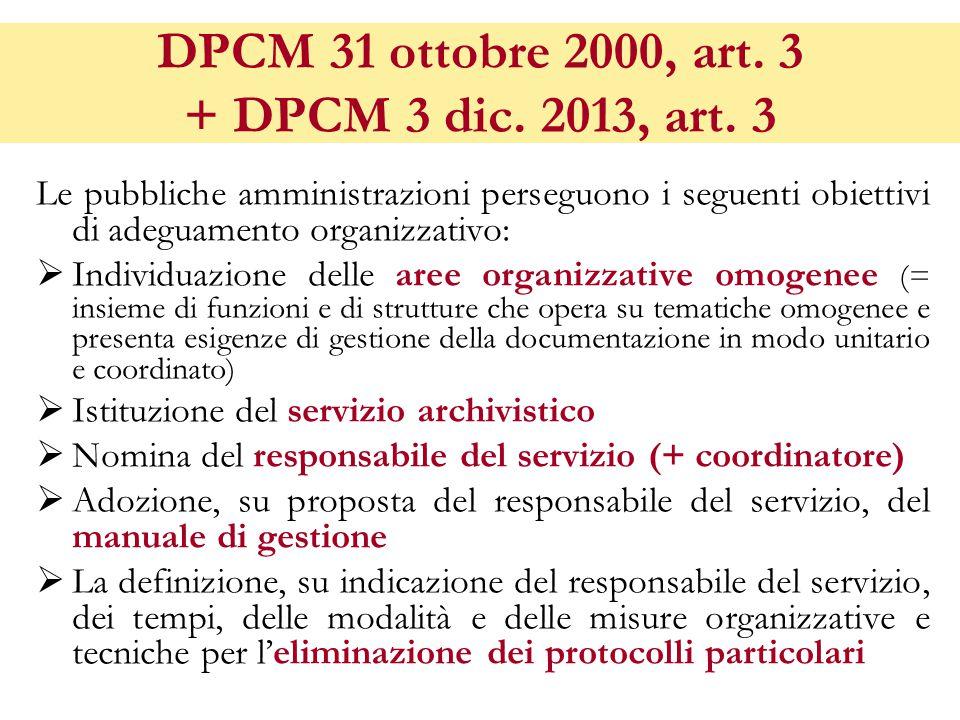DPCM 31 ottobre 2000, art. 3 + DPCM 3 dic. 2013, art. 3