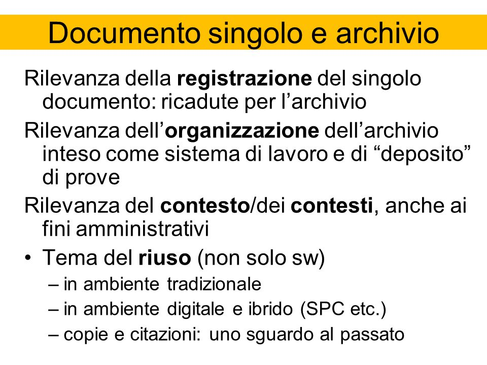 Documento singolo e archivio