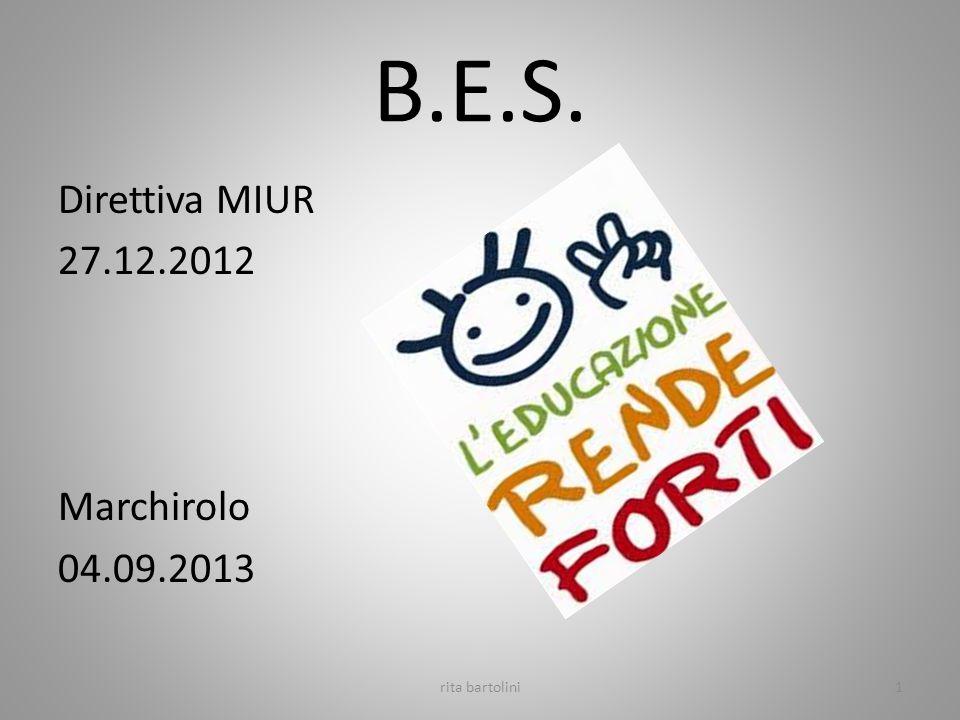 B.E.S. Direttiva MIUR 27.12.2012 Marchirolo 04.09.2013 rita bartolini