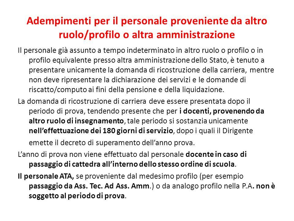 Adempimenti per il personale proveniente da altro ruolo/profilo o altra amministrazione
