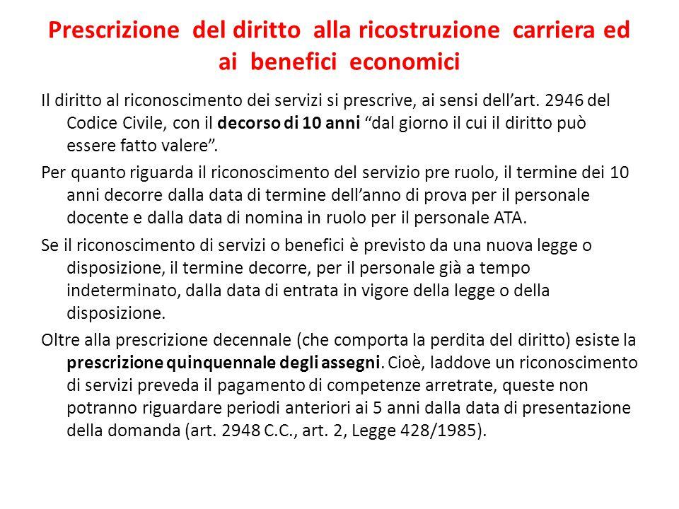 Prescrizione del diritto alla ricostruzione carriera ed ai benefici economici