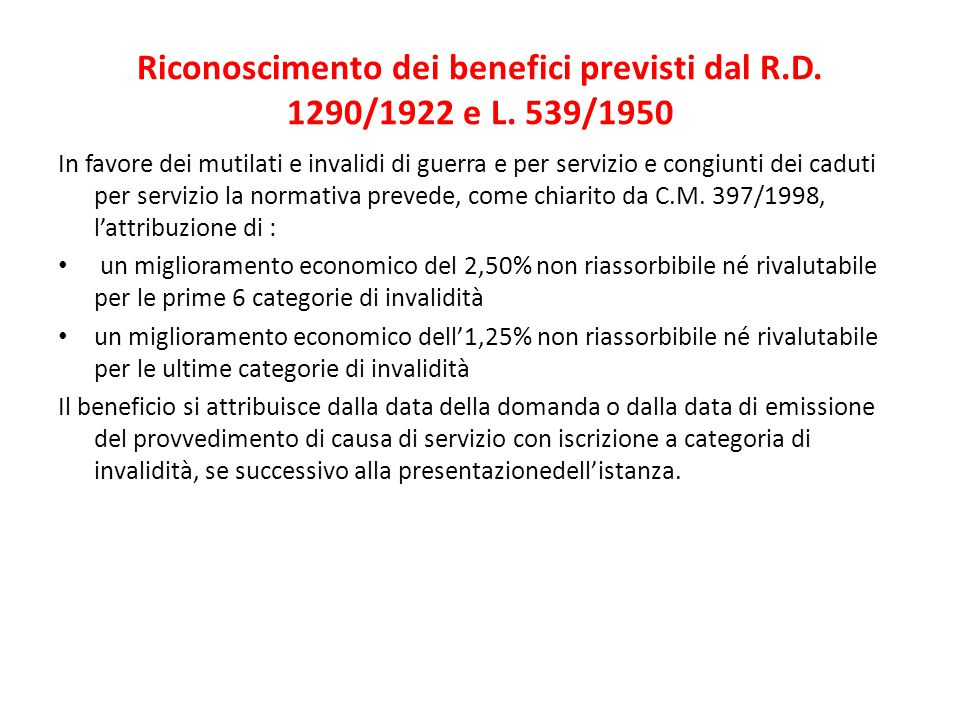 Riconoscimento dei benefici previsti dal R.D. 1290/1922 e L. 539/1950