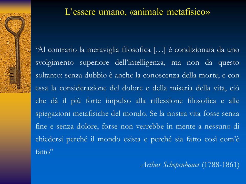 L'essere umano, «animale metafisico»