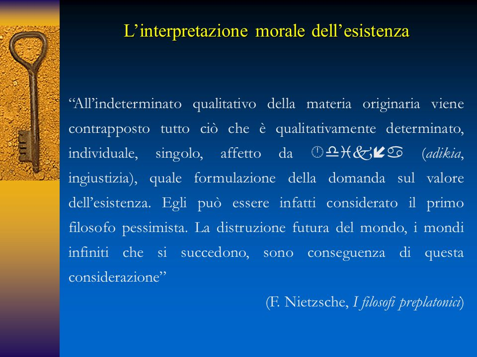 L'interpretazione morale dell'esistenza