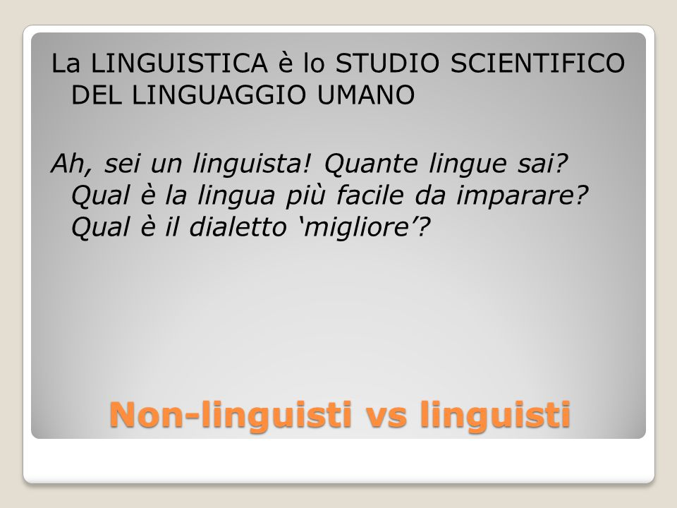 Non-linguisti vs linguisti