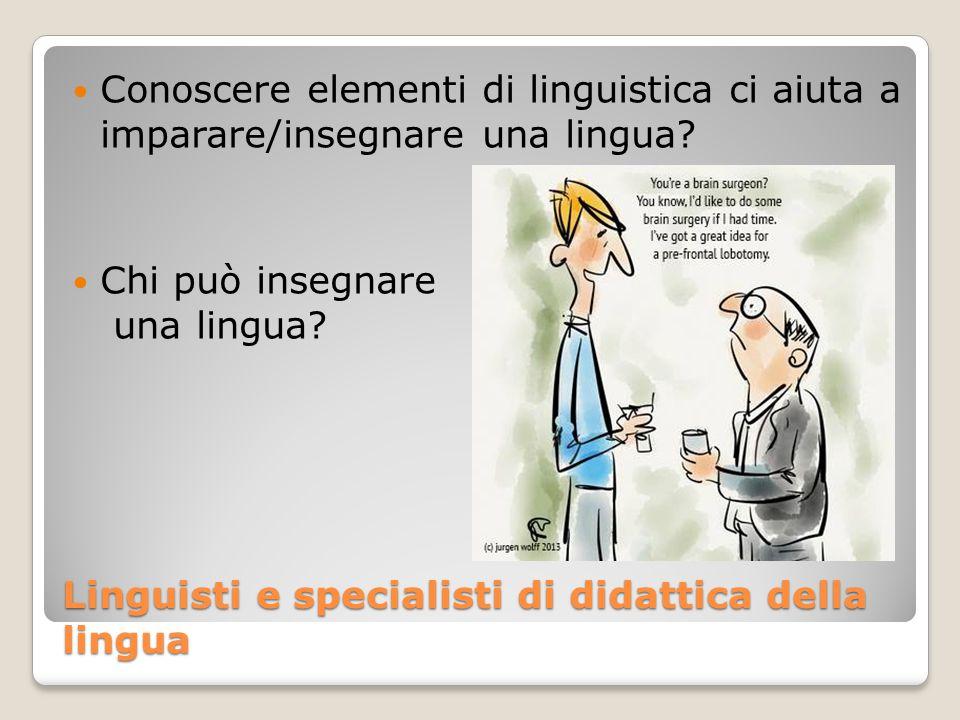 Linguisti e specialisti di didattica della lingua