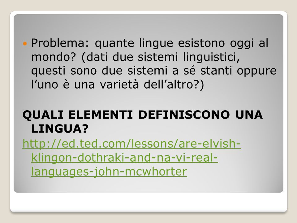 Problema: quante lingue esistono oggi al mondo