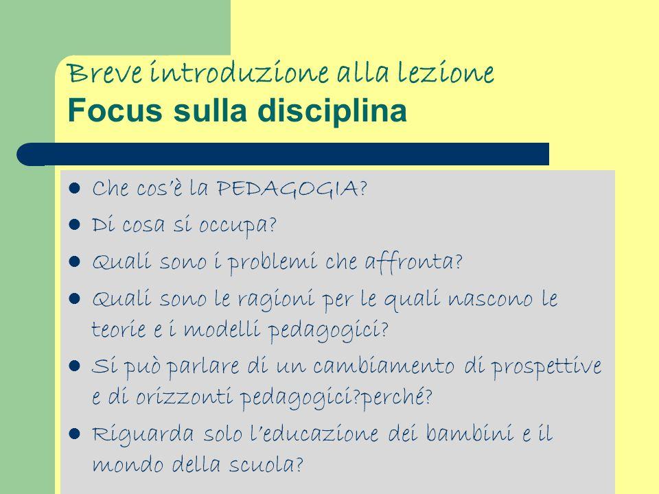 Breve introduzione alla lezione Focus sulla disciplina