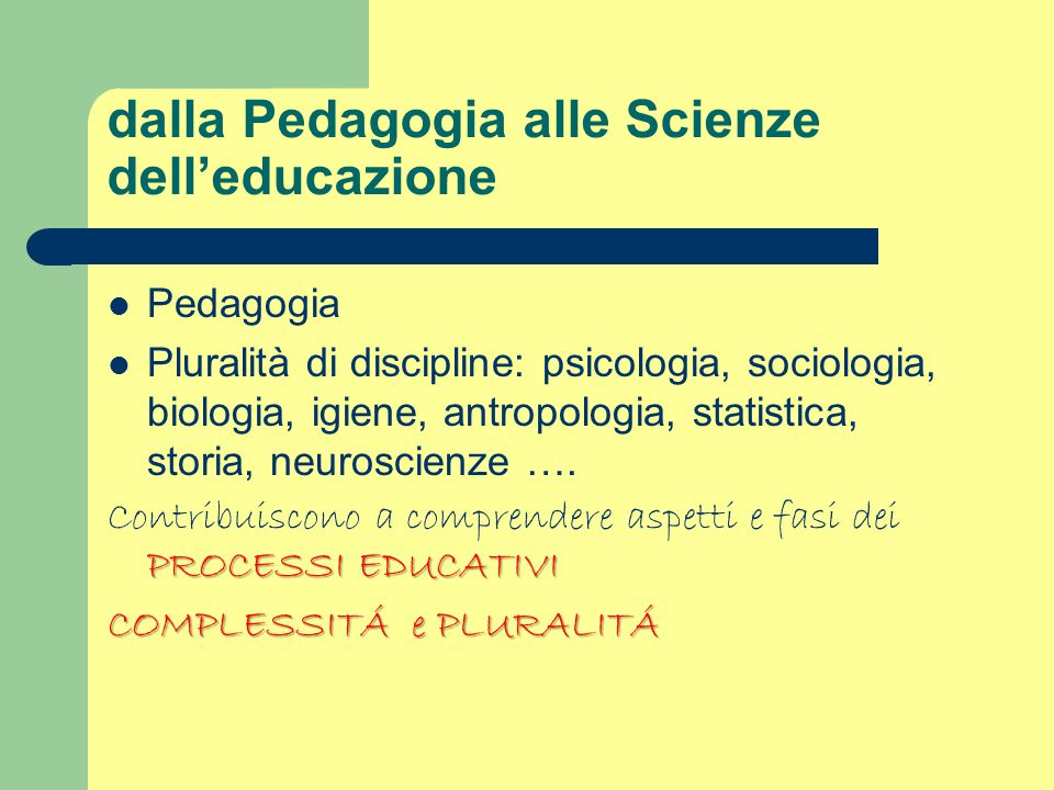 dalla Pedagogia alle Scienze dell'educazione