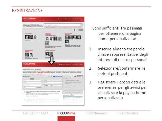 REGISTRAZIONE Sono sufficienti tre passaggi per ottenere una pagina home personalizzata: