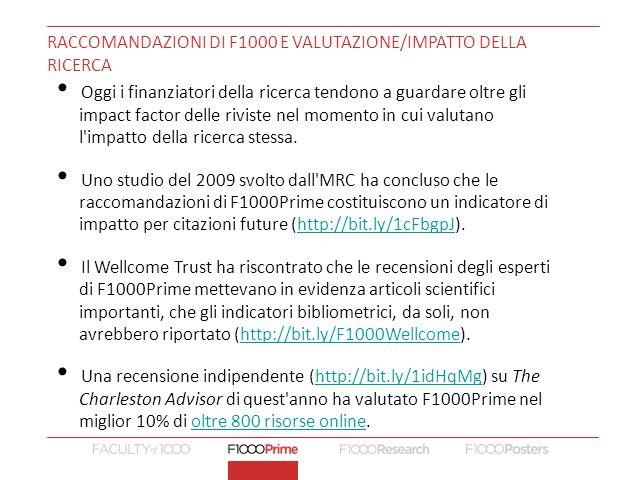 Raccomandazioni di F1000 e valutazione/impatto della ricerca