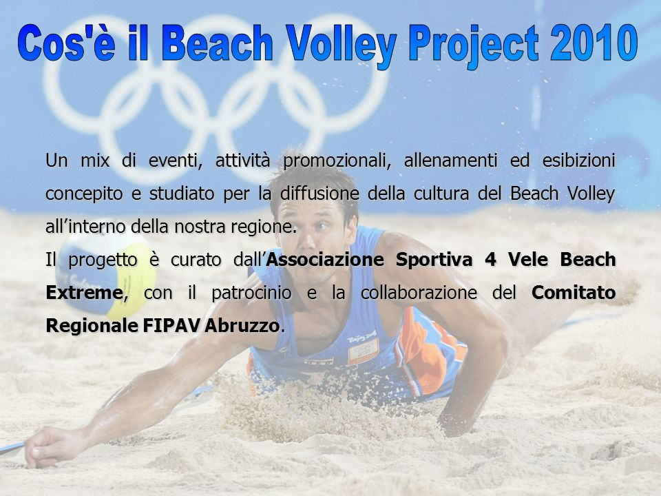 Cos è il Beach Volley Project 2010