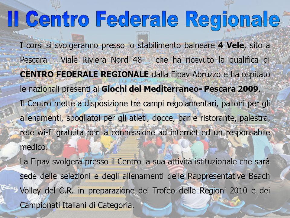 Il Centro Federale Regionale