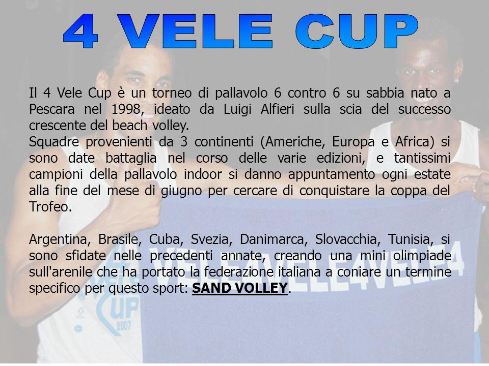 4 VELE CUP