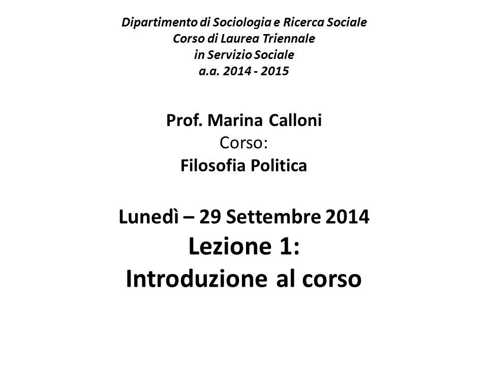 Lunedì – 29 Settembre 2014 Lezione 1: Introduzione al corso