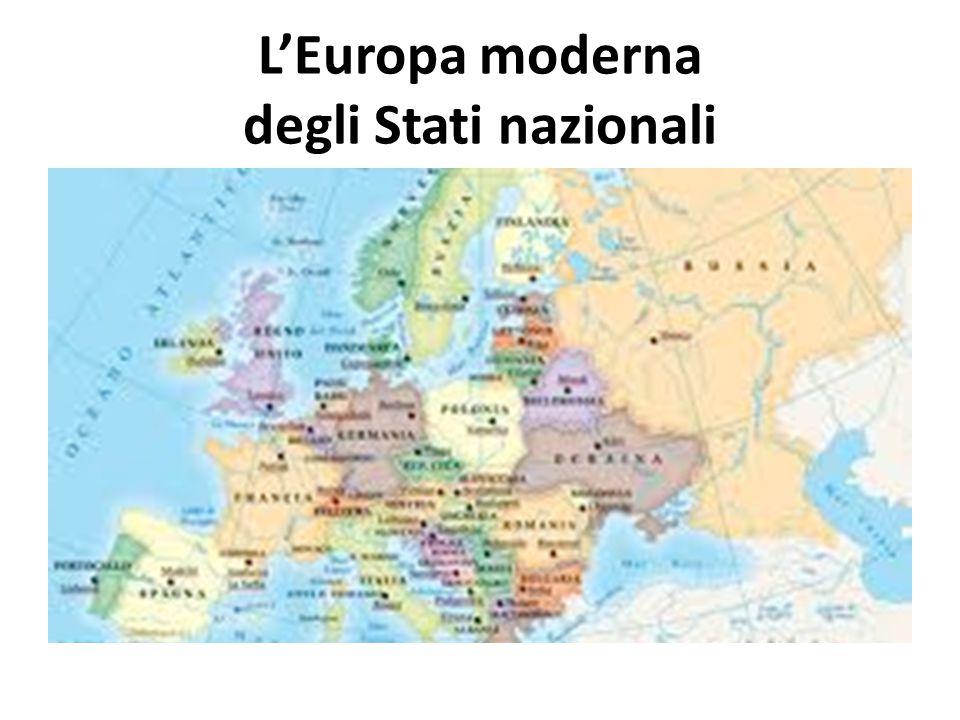 L'Europa moderna degli Stati nazionali