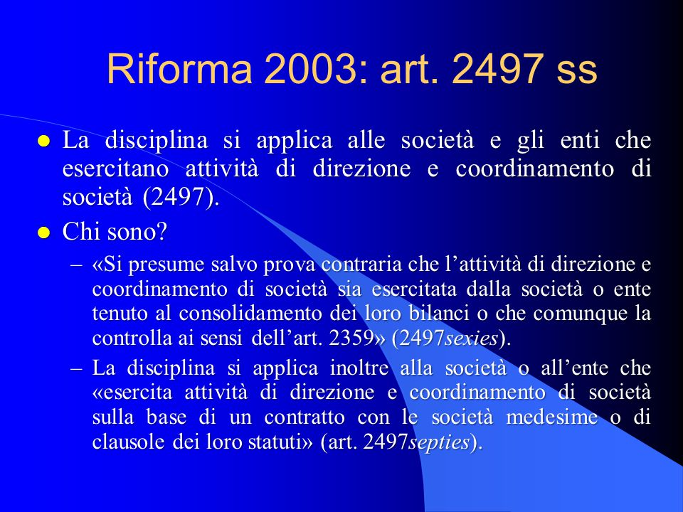 08/04/2017 Riforma 2003: art. 2497 ss.