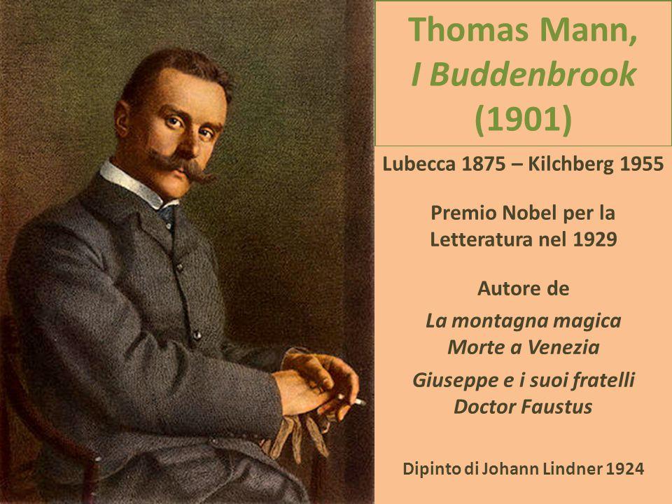 Thomas Mann, I Buddenbrook (1901)