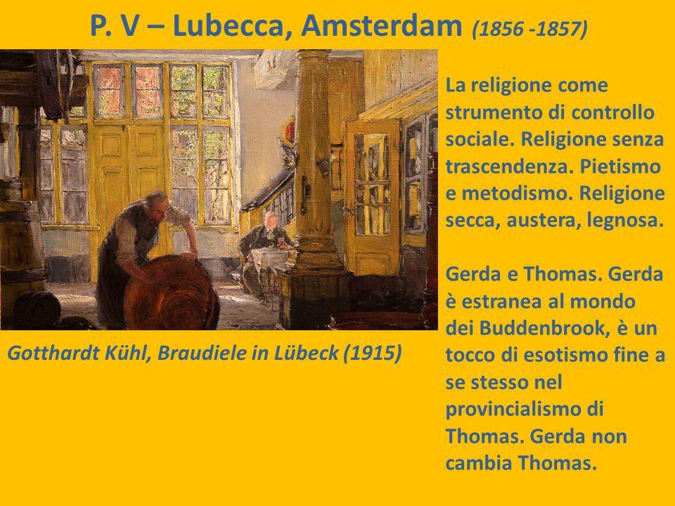 P. V – Lubecca, Amsterdam (1856 -1857)