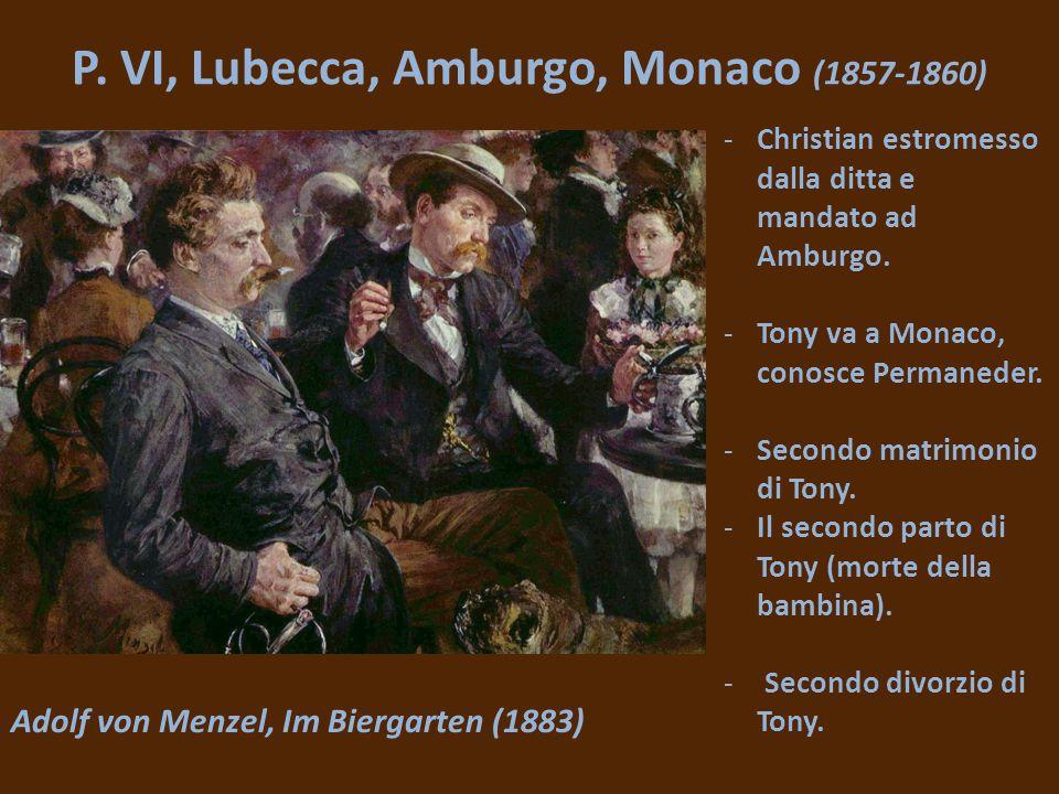P. VI, Lubecca, Amburgo, Monaco (1857-1860)