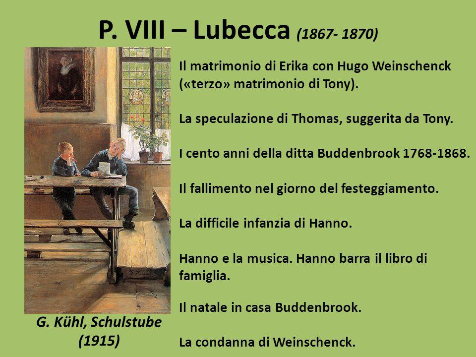 P. VIII – Lubecca (1867- 1870) G. Kühl, Schulstube (1915)
