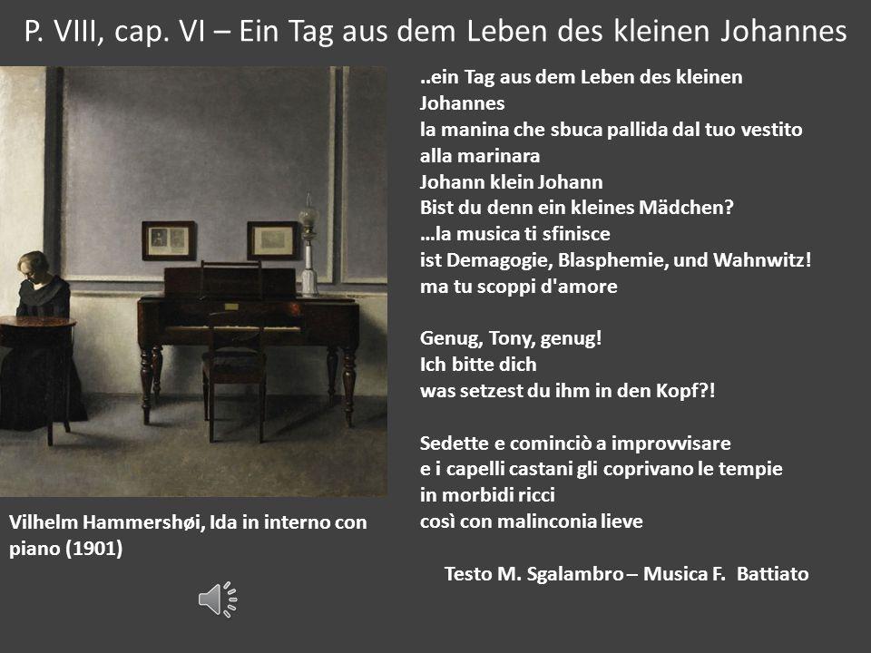 P. VIII, cap. VI – Ein Tag aus dem Leben des kleinen Johannes