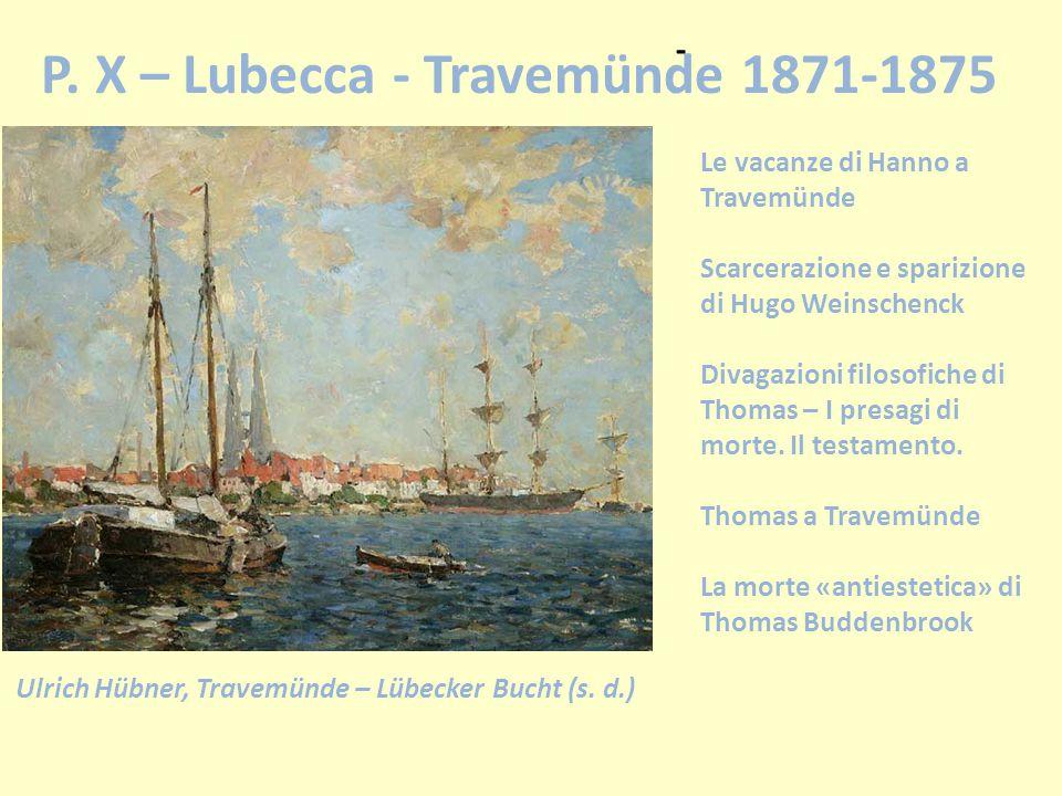 P. X – Lubecca - Travemünde 1871-1875