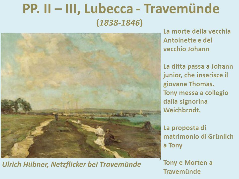 PP. II – III, Lubecca - Travemünde (1838-1846)