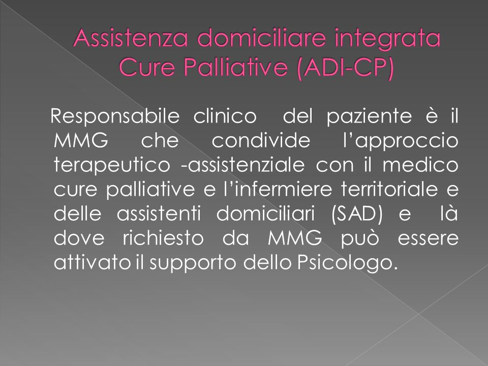 Assistenza domiciliare integrata Cure Palliative (ADI-CP)