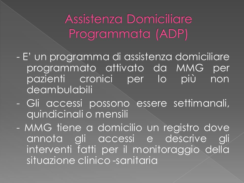 Assistenza Domiciliare Programmata (ADP)