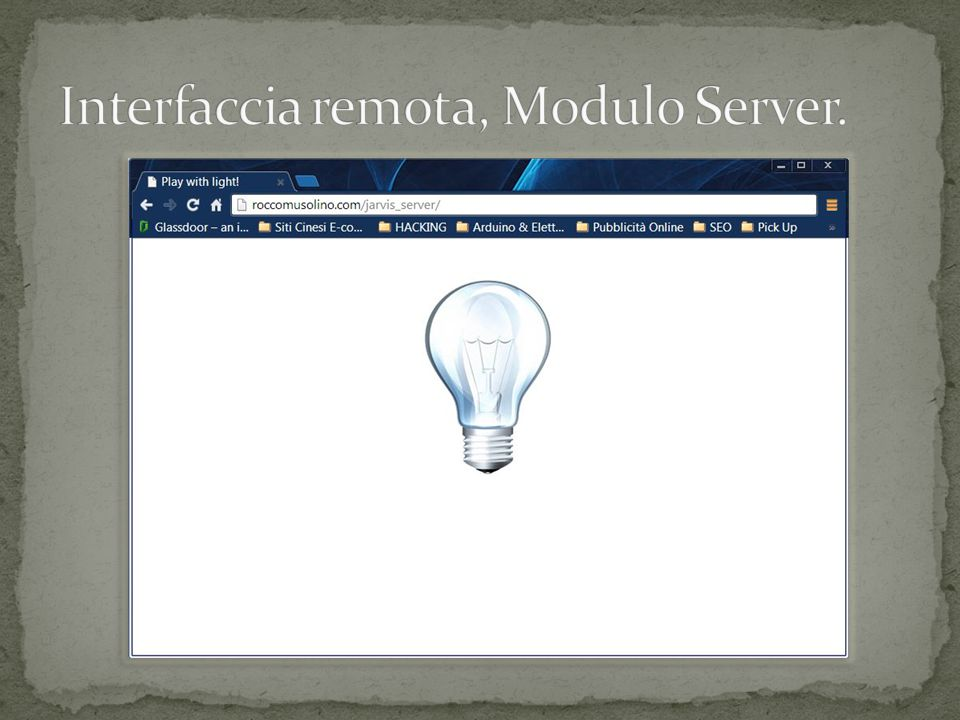 Interfaccia remota, Modulo Server.