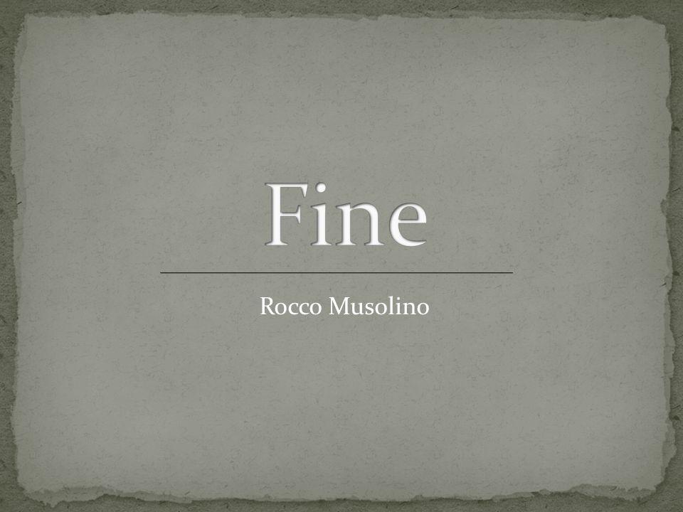 Fine Rocco Musolino