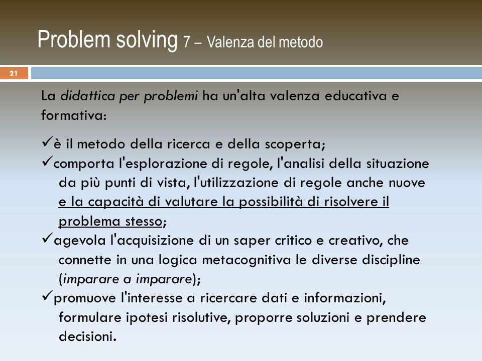 Problem solving 7 – Valenza del metodo
