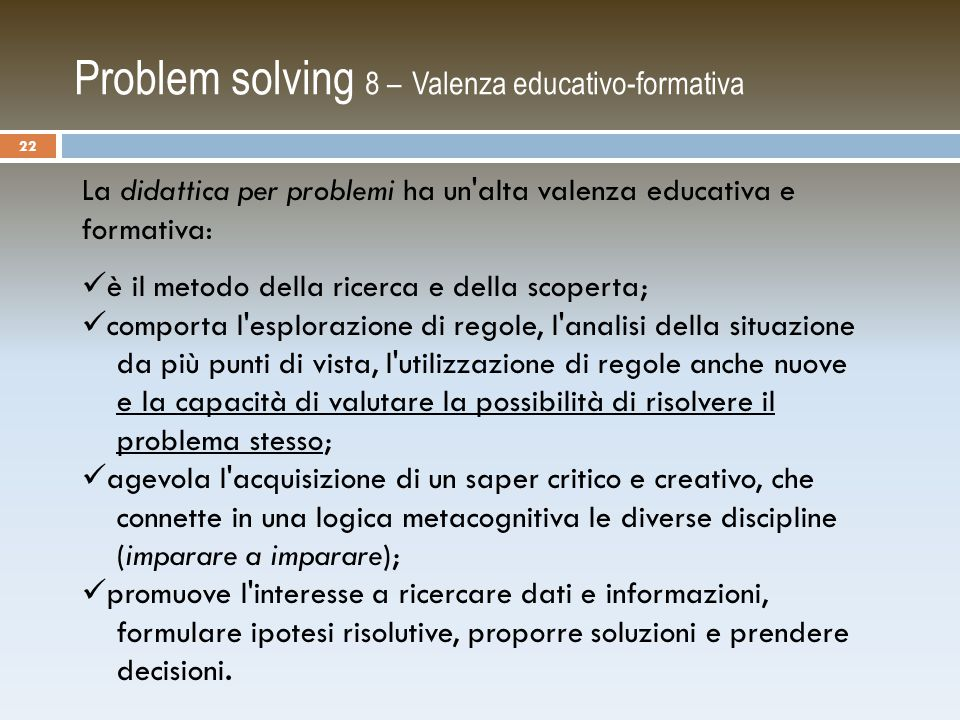 Problem solving 8 – Valenza educativo-formativa